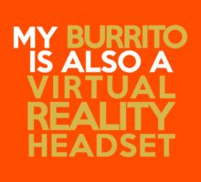 My burrito is also a virtual reality headset Kids Clothes
