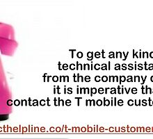 T Mobile Customer Service-For Better Services Without Hindrance by phillipjoness
