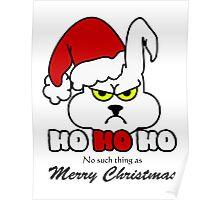 HoHoHo - Bunny, the grumpy X-Mas Temp VRS2 Poster