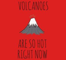 Volcanoes are so hot right now One Piece - Long Sleeve