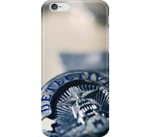 Behind the Badge iPhone Case/Skin