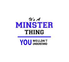 It's a MINSTER thing, you wouldn't understand !! by thenamer
