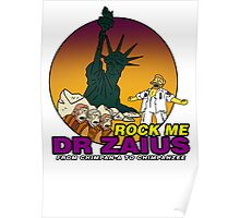 Rock Me Dr Zaius Poster