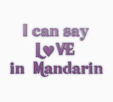 Say Love in Mandarin by transrender