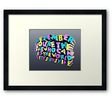 You're the One Framed Print