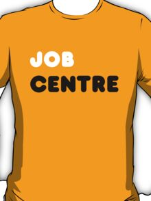 Job Centre - 1980s style unemployment office  T-Shirt