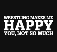 Happy Wrestling T-shirt by musthavetshirts