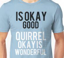 12 Days of StarKid: Is Okay Good Unisex T-Shirt