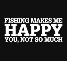 Happy Fishing T-shirt by musthavetshirts