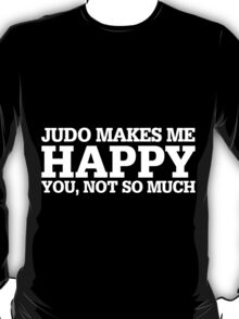 Happy Judo T-shirt T-Shirt