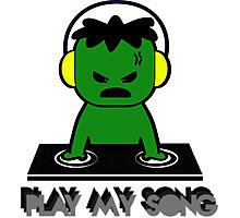 Hulk DJ - Play My Song Photographic Print
