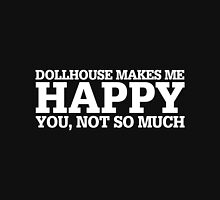 Happy Dollhouse T-shirt T-Shirt