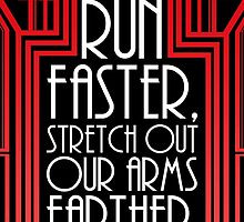 "Gatsby Quote Christmas Card – ""Run Faster"" by DaDobinator"