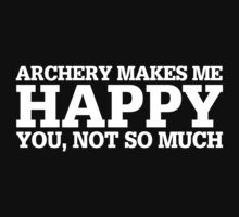 Happy Archery T-shirt by musthavetshirts