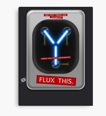 Flux This Canvas Print