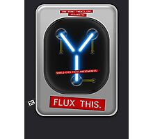 Flux This Photographic Print