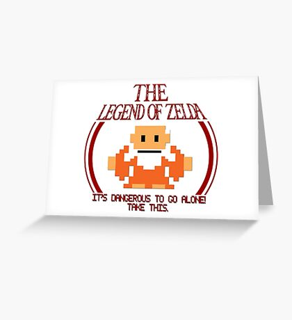Zelda - It's Dangerous To Go Alone Greeting Card