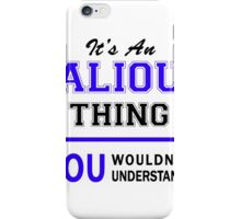 It's an ALIOU thing, you wouldn't understand !! iPhone Case/Skin