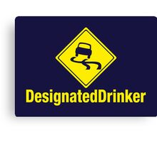 Designated Drinker Canvas Print