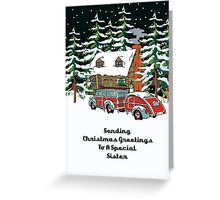 Sister Sending Christmas Greetings Card Greeting Card