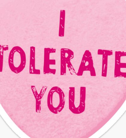 I Tolerate You Valentine's Day Heart Candy Sticker