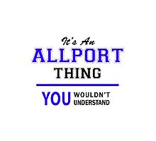 It's an ALLPORT thing, you wouldn't understand !! by allnames