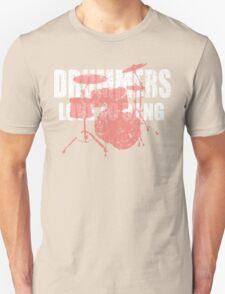 Drummers love to bang t shirt T-Shirt