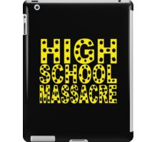 High School Massacre iPad Case/Skin