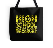 High School Massacre Tote Bag
