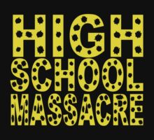 High School Massacre by TeesBox