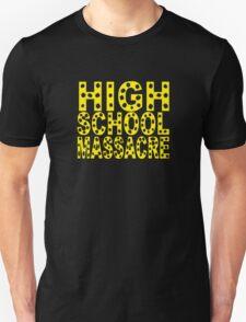 High School Massacre T-Shirt