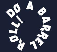 Do a Barrel Roll! by TeesBox