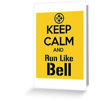Keep Calm and Run Like Bell .2 Greeting Card