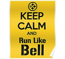 Keep Calm and Run Like Bell .2 Poster