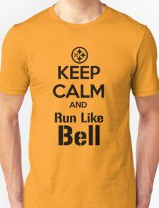 Keep Calm and Run Like Bell .2 T-Shirt