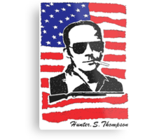 Hunter S Thompson. Drugs, alcohol, violence and insanity Metal Print