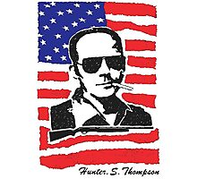 Hunter S Thompson. Drugs, alcohol, violence and insanity Photographic Print