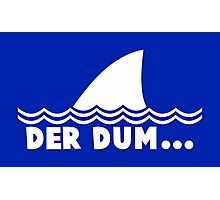 Der Dum... Photographic Print