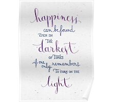 """Harry Potter """"Happiness can be found ..."""" Poster"""
