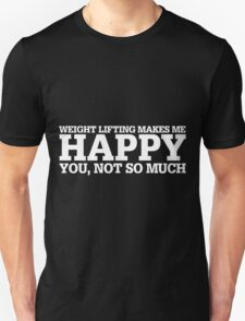 Happy Weight Lifting T-shirt T-Shirt