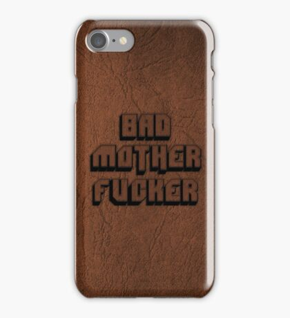 BAD MOTHERFU**ER iPhone Case/Skin