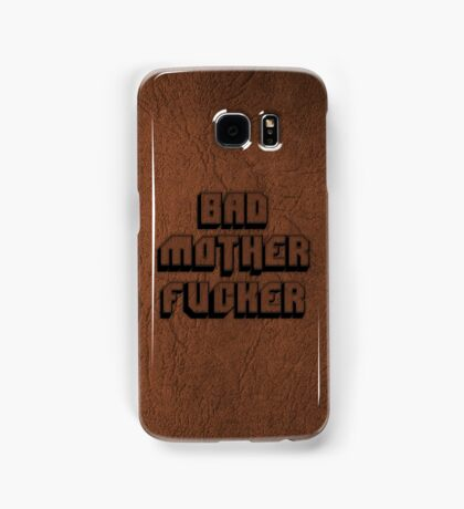 BAD MOTHERFU**ER Samsung Galaxy Case/Skin
