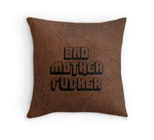 BAD MOTHERFU**ER Throw Pillow