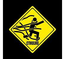 Warning: Cthulhu Photographic Print