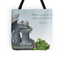 Weeping may endure for a night but joy comes in the morning.  Tote Bag