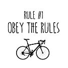 Rule #1 Obey the Rules by BonniePortraits