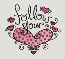 Follow Your Heart by KatrinaArt
