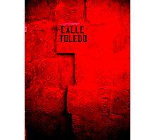 Calle Toledo Photographic Print
