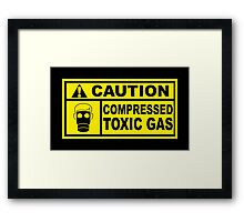 Caution - Compressed Toxic Gas Framed Print