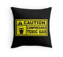 Caution - Compressed Toxic Gas Throw Pillow